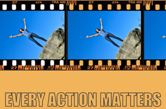 Every Action Matters